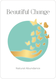 Beautiful Change Oracle Card